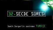 32. Secde Sûresi - Kur'ân-ı Kerîm Çözümü