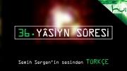 36. Yâsiyn Sûresi - Kur'ân-ı Kerîm Çözümü