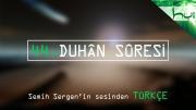 44. Duhân Sûresi - Kur'ân-ı Kerîm Çözümü