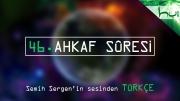 46. Ahkaf Sûresi - Kur'ân-ı Kerîm Çözümü