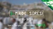 5. Mâide Sûresi (051-120) - Kur'ân-ı Kerîm Çözümü