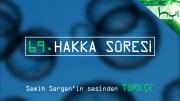 69. Hakka Sûresi - Kur'ân-ı Kerîm Çözümü