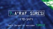 7. A'raf Sûresi (070-147) - Kur'ân-ı Kerîm Çözümü