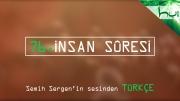 76. İnsan Sûresi - Kur'ân-ı Kerîm Çözümü