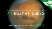 79. Nâzi'at Sûresi - Kur'ân-ı Kerîm Çözümü