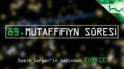 83. Mutaffifiyn Sûresi - Kur'ân-ı Kerîm Çözümü