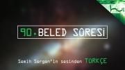90. Beled Sûresi - Kur'ân-ı Kerîm Çözümü