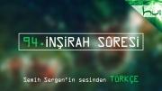 94. Inşirah Sûresi - Kur'ân-ı Kerîm Çözümü