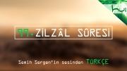 99. Zilzâl Sûresi - Kur'ân-ı Kerîm Çözümü (arapça)