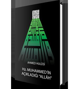 Hz. Muhammed'in Açıkladığı Allah