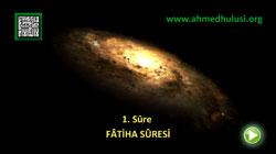 FÂTİHA SÛRESİ - KUR'ÂN-I KERÎM ÇÖZÜMÜ