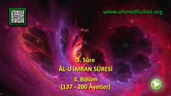 ÂL-U İMRAN SÛRESİ (137-200) - KUR'ÂN-I KERÎM ÇÖZÜMÜ