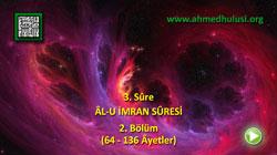 ÂL-U İMRAN SÛRESİ (64-136) - KUR'ÂN-I KERÎM ÇÖZÜMÜ