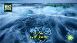 ENFÂL SÛRESİ - KUR'ÂN-I KERÎM ÇÖZÜMÜ