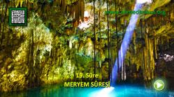 MERYEM SÛRESİ - KUR'ÂN-I KERÎM ÇÖZÜMÜ