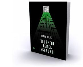 İSLÂM'IN TEMEL ESASLARI